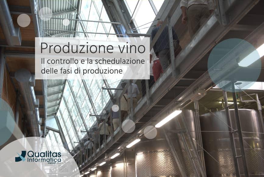 Produzione vino controllo schedulazione